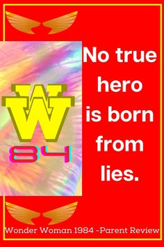 WW84 Quote. What happens when diana meets some ancient magic? Will she be able to save the day?! Check out our Wonder Woman 1984 parent review with discussion questions and more right here. Plus Wonder Woman 84 quote images in the blog too. WW84 has been hyped up all year and it is a good super hero movie, find out more here! Wonder Woman 1984 hero quote.