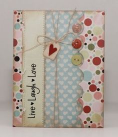bibbis dillerier -live,laugh and love card scrap Paper Cards, Diy Cards, Karten Diy, Button Cards, Card Making Inspiration, Love Cards, Card Tags, Valentine Day Cards, Creative Cards