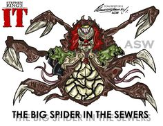 Pennywise Big Spider Final Form Stephen King`s IT by AlexGangster20Comic on DeviantArt