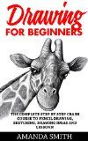Free Kindle Book -  [Arts & Photography][Free] Drawing for Beginners: The Complete Step By Step Crash Course To Pencil Drawing, Sketching, Drawing Ideas And Lessons! (How To Draw, Drawing Techniques, Sketching) Check more at http://www.free-kindle-books-4u.com/arts-photographyfree-drawing-for-beginners-the-complete-step-by-step-crash-course-to-pencil-drawing-sketching-drawing-ideas-and-lessons-how-to-draw-drawing-techniques-sketching/