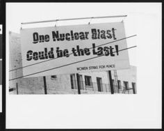 Anti-nuclear billboard on Santa Monica Boulevard in West Hollywood, June, 1981 :: California Historical Society Collection, 1860-1960