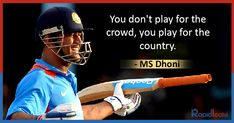 Best MS Dhoni's Quotes about life, success, country and leadership. He wasn't naturally adept at cricket but mastered his incompleteness. He's also a fine thinker, talker. Motivational Lines, Motivational Quotes For Life, Life Quotes, 2011 Cricket World Cup, Dhoni Quotes, Ms Dhoni Wallpapers, Cricket Quotes, Ms Dhoni Photos, Chennai Super Kings