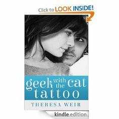 Amazon.com: Geek with the Cat Tattoo (Cool Cats) eBook: Theresa Weir: Kindle Store