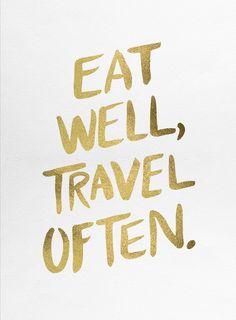Eat Well, Travel Often