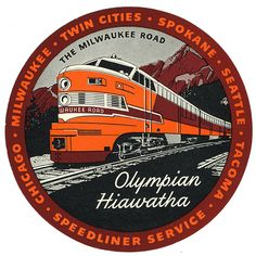 Olympian Hiawatha - The Milwaukee Road (luggage label) by Artist Unknown