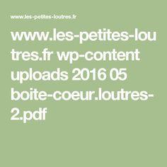 www.les-petites-loutres.fr wp-content uploads 2016 05 boite-coeur.loutres-2.pdf