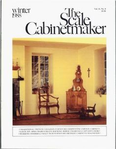 "TSC Vol. 11 No 4: The Scale Cabinetmaker: the Scale Modeler's Reference Journal. Now available as a downloadable pdf. In this issue, you can make a $10 workbench magnifier; explore traditional French Canadian furniture, including a serpentine-front corner cabinet, a child's rocking horse chair, and a Louis XIV arm chair, build a 19th Century sea captain's desk, a high-oven gas stove, and four 1920's Modern livingroom pieces in 1/2"" scale, and learn to make a working lighted doorbell."
