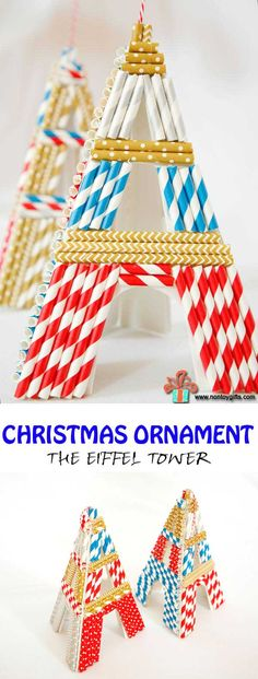 Kid made Christmas ornament inspired by a great book  and made with paper straws of different colors and patterns. It can also be used as a craft for kids to help them develop their fine motor skills. It can be used for a Paris / France study unit. The Eiffel Tower -- at Non Toy Gifts