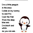 This is just a cute little poem/song about penguins. It is sung to the tune of I'm a Little Tea Pot. Enjoy!