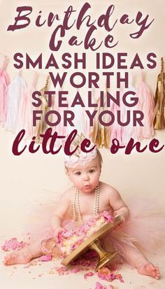 Birthday Cake Smash Ideas Worth Stealing for Your Little One