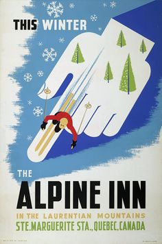 """I am sure you have seen many versions of travel posters over the years. They are quite the """"in"""" item to collect. Vintage ski posters are no exception. Happy couples posing with their skis, people racing down a mountain, or just a picturesque slope or cross-country trail tempted you t"""