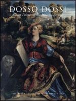 Dosso Dossi Court Painter In Renaissan free ebook download