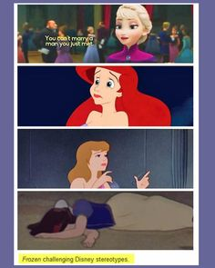 Frozen challenging Disney stereotypes. For reals. Glad to see you've FINALLY gotten some STANDARDS, Disney!