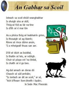 An Gabhar - The goat / sa scoil - in school / Poem Irish Gaelic Language, Gaelic Words, Primary Teaching, Teaching Aids, Irish Poems, Learning Websites For Kids, Poems About School, Celtic Animals, Italian Vocabulary