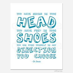 Dr Seuss Wall Art Saying - You Have Brains In Your Head Quote - PERSONALIZE Text Color - Inspiration Text - Blue White Color Bold 11x14 inch