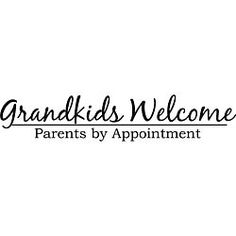 Design on Style Decorative 'Grandkids Welcome Parents By Appointment' Vinyl Art Quote
