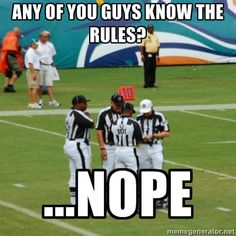 Are You Ready For Some Football? Funny Memes, Ref Jokes, Fantasy Football Nfl Jokes, Funny Football Memes, Soccer Jokes, Funny Sports Memes, Funny Jokes, Hilarious, College Football Memes, American Football Memes, Funny Sports Pictures