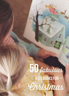 50 Fabulous Kids books for Christmas // Well-loved family favourites for the Holiday Season.