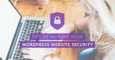 WordPress-powered websites have been known to be a target lately, however there are plenty of steps to improve your #WordPress #website security.