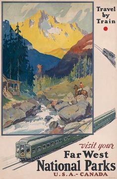 Visit Your Far West National Parks. Vintage poster for National Parks Year, (Visit Your Far West National Parks Canada National Parks, Parks Canada, Poster Retro, A4 Poster, Poster Vintage, Vintage National Park Posters, Poster Sport, Nationalparks Usa, Posters Canada