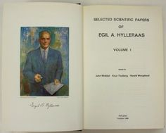 """Egil A. Hylleraas, the father of what we now call """"explicitly correlated methods"""" Trondheim, Founding Fathers, Chemistry, Paper, Books, Livros, Livres, Book, Libri"""