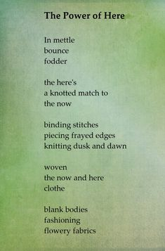 the power of now finds its match in the power of here Power Of Now, Things That Bounce, Poems, Poetry, Verses, Poem