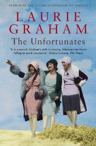 The Unfortunates, The: Laurie Graham: 9781841153155: Amazon.com: Books