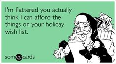 [holiday-wish-list-gifts-love-christmas-season-ecards-someecards%255B4%255D.png]
