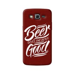 Beer Does Good Samsung Galaxy Grand 2 Case from Cyankart