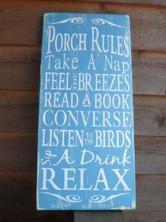 Porch Rules Patio Rules wood sign outside by mockingbirdprimitive Primitive Bathrooms, Primitive Homes, Country Primitive, Primitive Decor, Halle, Distressed Wood Signs, Patio Umbrellas, Shabby Chic Kitchen, New Home Designs