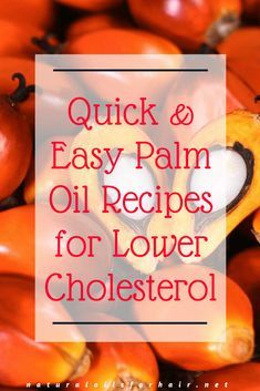 Quick & Easy Palm Oil Recipes for Lower Cholesterol. Palm Oil Benefits, Thm Diet, Red Palm Oil, Quick Easy Healthy Meals, Fitness Weightloss, Fitness Diet, Health Fitness, Healthy Mind, Healthy Hair