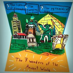 An idea to present the 7 Wonders of the Ancient World is a  booklet pop-up where we can see them all together, as in a small theater sets. We need felt-tip pens, colored cardboards, ruler, scissors…