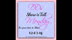 Show'n'Tell Monday 12.03.18
