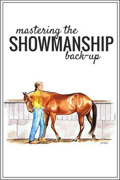 Tips on backing your horse in a straight line. Great advice for showmanship competitors.
