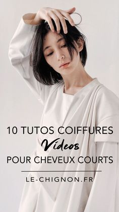 10 tutos coiffures pour cheveux courts - Le Chignon T Shirts For Women, Blog, Hair, Hairstyle Hacks, Tuto Coiffure, Hairstyle Short, Hair Inspiration, Whoville Hair, Blogging