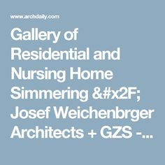 Gallery of Residential and Nursing Home Simmering / Josef Weichenbrger Architects + GZS - 23