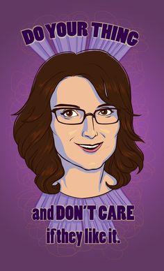 Do your thing :: Tina Fey Art Print