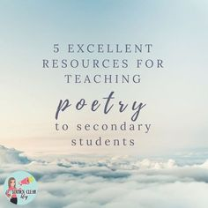 5 Excellent Resources for Teaching Poetry in Secondary English - Louden Clear in Education Middle School Writing, Middle School English, Teaching Poetry, Teaching Reading, Reading Activities, Writing Resources, Teacher Resources, Teaching Ideas, English Resources