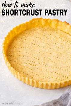 So, you want to know how to make sweet shortcrust pastry and turn it into everything from mini tart Pie Crust Recipes, Tart Recipes, Baking Recipes, Sweet Recipes, 10 Inch Pie Crust Recipe, Sweet Pie Crust Recipe, Pumpkin Pie Crust Recipe, Mini Pie Crust, Mini Quiche Recipes