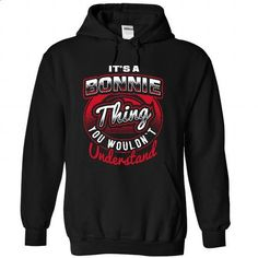 Its A Bonnie Thing, You Wouldnt Understand !! - #sorority shirt #red shirt. PURCHASE NOW => https://www.sunfrog.com/LifeStyle/Its-A-Bonnie-Thing-You-Wouldnt-Understand-8584-Black-22667920-Hoodie.html?68278