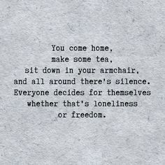 At a time in my life I thought this was loneliness but now. now its freedom peace and a choice. Namaste beautiful one Quotes Thoughts, Deep Thoughts, Words Quotes, Sayings, Poor Quotes, Quotes Quotes, The Words, Cool Words, Great Quotes