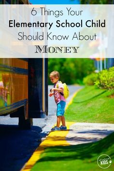 Elementary school is the perfect age to begin teaching kids about money. Here are 6 Things Your Elementary School Child Should Know About Money