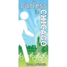 Buy Now!! Carless in Chicago (Paperback) http://www.amazon.com/dp/1893121488/?tag=jrepinned-20 1893121488