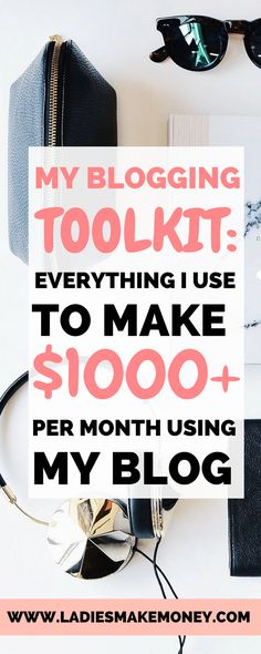 Tools for blogging, website, payment processing, email list and helpful books.