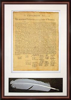Holiday Sale. The Declaration of Independence. High Quality Replica of Historical document. Genuine Parchment & Quill. Framed and Matted by Historical Documents. $99.99. Proudly made entirely in the USA. All archival materials.. American history Memorabilia. For decoration purposes, not for education. Not readable, because of the size. Design by  Grafix Integrated.. Professionally framed in Dark walnut colonial style with black trim real wood frame. Completely ready to...