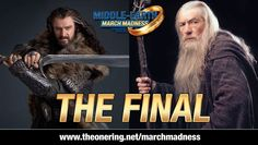 Thorin vs. Gandalf | Middle-earth March Madness 2013 The Final (TORn) – Vote Now! Apr 6th to Apr 8th 10pm ET
