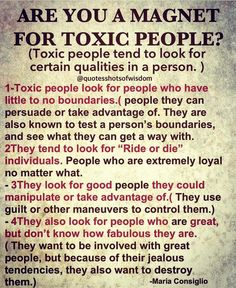 Why are you magnet for toxic people