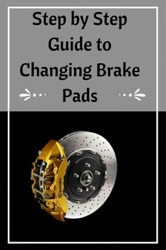 Step by Step Guide to Changing Brake Pads - - Entwurf Best Brake Pads, Car Brake Pads, Changing Brake Pads, Brake Repair, Car Repair, Vehicle Repair, Engine Repair, Rv Truck, Truck Mods