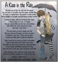 Like those classic romantic movies where the guy gets the girl at the end.A Fair-tale Ending. Rain Poems, Rain Quotes, Kissing In The Rain, Walking In The Rain, Benefits Of Kissing, Rainy Day Quotes, Rain Design, Motivational Quotes For Women, Pool Waterfall