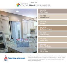 I found these colors with ColorSnap® Visualizer for iPhone by Sherwin-Williams: Truly Taupe (SW 6038), Natural Linen (SW 9109), Shiitake (SW 9173), Craftsman Brown (SW 2835), Diverse Beige (SW 6079), Urban Putty (SW 7532), Bona Fide Beige (SW 6065), Felted Wool (SW 9171).